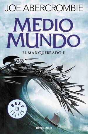 EL MAR QUEBRADO II. MEDIO MUNDO (BOLSILLO)