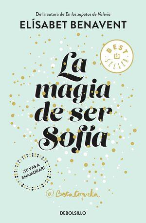 LA MAGIA DE SER SOFIA (BOLSILLO)