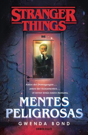STRANGER THINGS: MENTES PELIGROSAS (BOLSILLO)