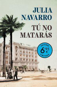 TU NO MATARAS (EDICION LIMITADA - BOLSILLO)