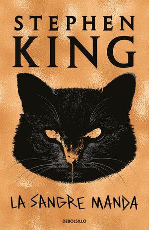 STEPHEN KING: LA SANGRE MANDA (BOLSILLO)