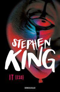 STEPHEN KING: IT (BOLSILLO)