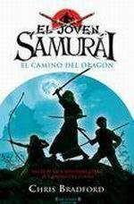 EL JOVEN SAMURAI. EL CAMINO DEL DRAGON
