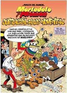 MAGOS DEL HUMOR: MORTADELO #146. JUBILACION A LOS NOVENTA