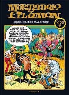 MORTADELO Y FILEMON: ESOS KILITOS MALDITOS (ED. LIMIT. VERANO 2011)