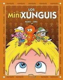 LOS XUNGUIS #18. LOS MINIXUNGUIS