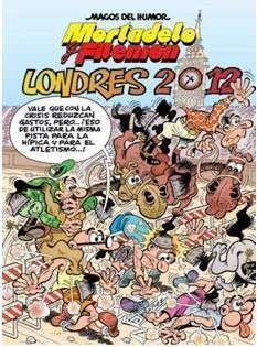 MAGOS DEL HUMOR: MORTADELO #151. LONDRES 2012