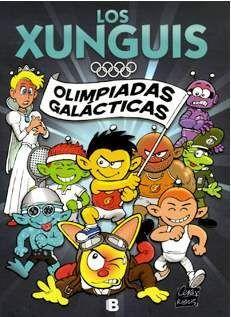 LOS XUNGUIS #01. OLIMPIADAS GALACTICAS (COMIC)