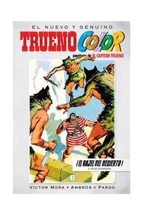 TRUENO COLOR #11. EL BAJEL DEL DESIERTO!