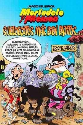 MAGOS DEL HUMOR: MORTADELO #178. SUELDECITOS MAS BIEN BAJITOS