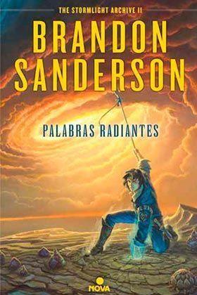 EL ARCHIVO DE LAS TORMENTAS II: PALABRAS RADIANTES