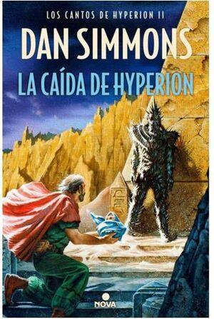 LOS CANTOS DE HYPERION II: LA CAIDA DE HYPERION