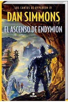 LOS CANTOS DE HYPERION IV: EL ASCENSO DE ENDYMION