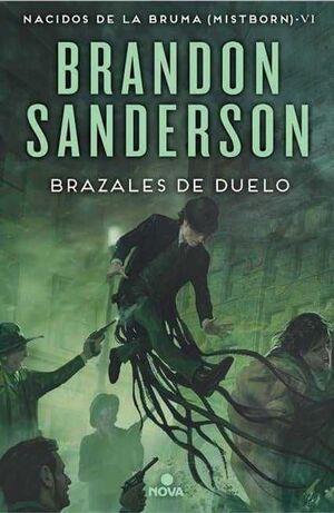 NACIDOS DE LA BRUMA #06. BRAZALES DE DUELO (CARTONE)