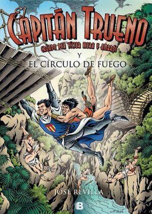EL CAPITAN TRUENO Y EL CIRCULO DE FUEGO