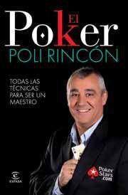 EL POKER. TODAS LAS TECNICAS PARA SER UN TRIUNFADOR