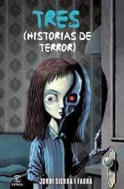TRES HISTORIAS DE TERROR
