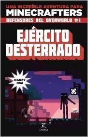 MINECRAFT. EJERCITO DESTERRADO