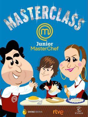 MASTERCLASS JUNIOR. MASTERCHEF