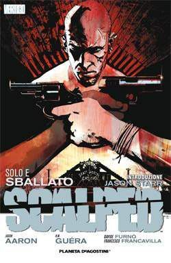 SCALPED #05. TRISTE Y SOLO