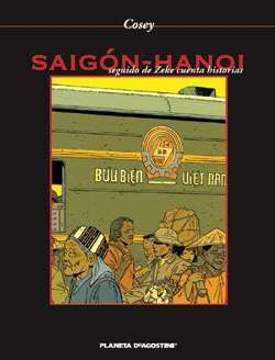 SAIGON-HANOI. SEGUIDO DE ZEKE CUENTA HISTORIAS