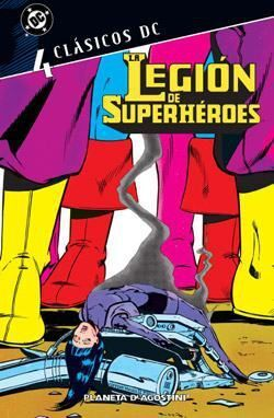 CLASICOS DC: LA LEGION DE SUPERHEROES #04
