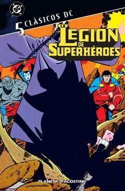 CLASICOS DC: LA LEGION DE SUPERHEROES #05