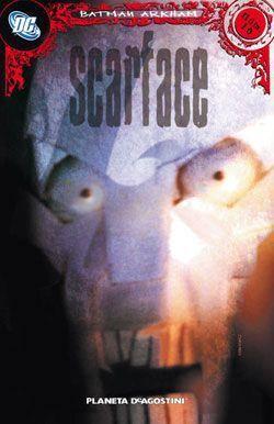 BATMAN ARKHAM #10. SCARFACE