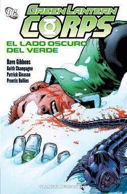 GREEN LANTERN CORPS #03. EL LADO OSCURO DEL VERDE
