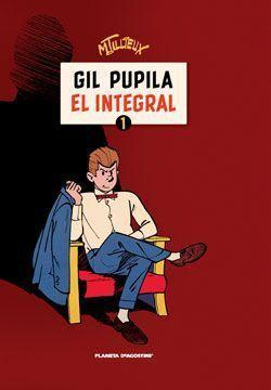 GIL PUPILA #01. EL INTEGRAL