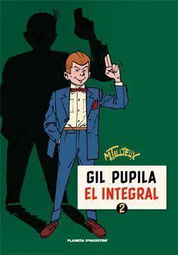 GIL PUPILA #02. EL INTEGRAL