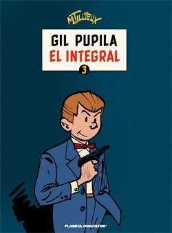 GIL PUPILA #03. EL INTEGRAL