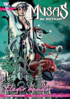 MUSAS DE GOTHAM #02. ELEGIR UN BANDO