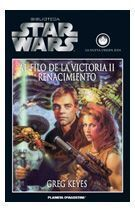 BIBLIOTECA STAR WARS #19. AL FILO DE LA VICTORIA II: RENACIMIENTO