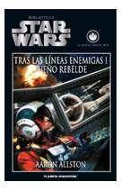 BIBLIOTECA STAR WARS #23. TRAS LAS LINEAS ENEMIGAS I. SUEÑO REBELDE