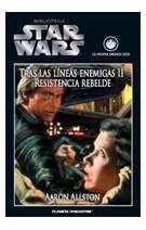 BIBLIOTECA STAR WARS #24. TRAS LAS LINEAS ENEMIGAS II. RESISTENCIA REBELDE