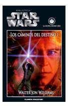 BIBLIOTECA STAR WARS #26. LOS CAMINOS DEL DESTINO I