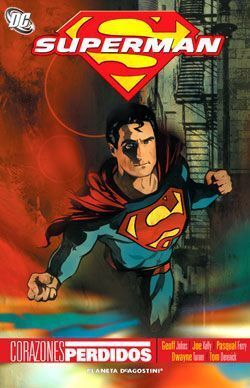 SUPERMAN: CORAZONES PERDIDOS