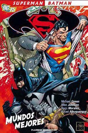SUPERMAN / BATMAN: MUNDOS MEJORES