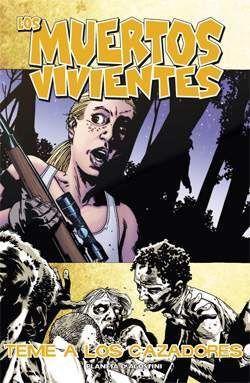 LOS MUERTOS VIVIENTES #11. TEME A LOS CAZADORES