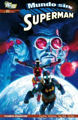 UN MUNDO SIN SUPERMAN #01