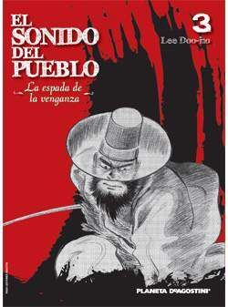 EL SONIDO DEL PUEBLO #03. LA ESPADA DE LA VENGANZA