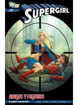 SUPERGIRL #02: AMIGOS Y FUGITIVOS