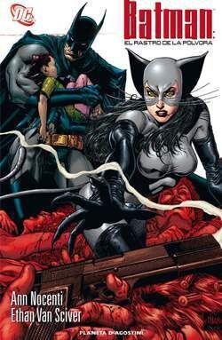 BATMAN: EL RASTRO DE LA POLVORA