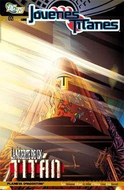JOVENES TITANES #02: LA MUERTE DE UN TITAN