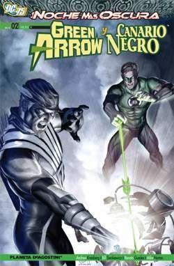 GREEN ARROW Y CANARIO NEGRO #02: LA NOCHE MAS OSCURA