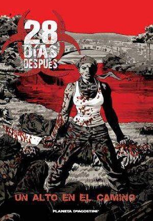 28 DIAS DESPUES #02. UN ALTO EN EL CAMINO