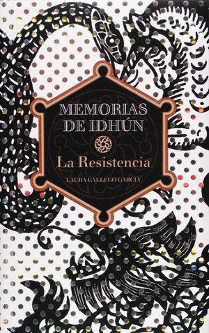 MEMORIAS DE IDHUN I. LA RESISTENCIA