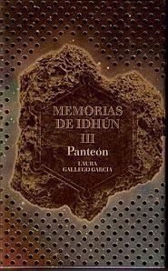 MEMORIAS DE IDHUN III. PANTEON