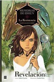 MEMORIAS DE IDHUN #03: REVELACION PRIMERA PARTE (COMIC)